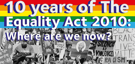 10 Years of the Equality Act: Where are we now?